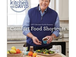Comfort Food Shortcuts   An  In the Kitchen With David  Cookbook from QVC s Resident Foodie