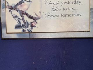 sign cherish yesterday live today and dream tomorrow