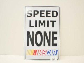 Speed limit sign   NASCAR