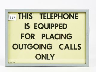 THIS TElEPHONE EQUIPPED FOR OUTGOING CAllS SIGN