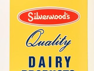WE SEll SIlVERWOOD S QUAlITY DAIRY PRODUCTS SIGN