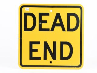 DEAD END S S PAINTED METAl SIGN
