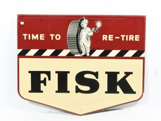 1948 FISK TIRES TIME TO RETIRE SST EMBOSSED SIGN