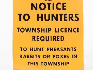 1956 ONTARIO NOTICE TO HUNTERS SSP SIGN