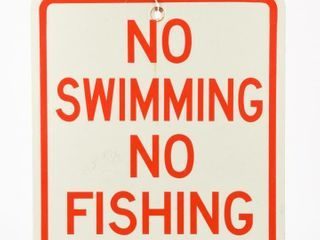 NO SWIMMING NO FISHING AllOWED S S METAl SIGN
