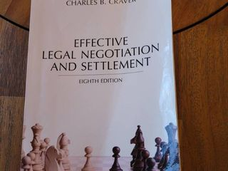 Effective legal Negotiation and Settlement  Eighth Edition