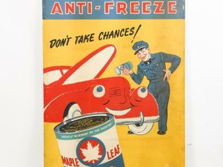 BE SAFE WITH MAPlE lEAF SUPER ANTI FREEZE S S SIGN