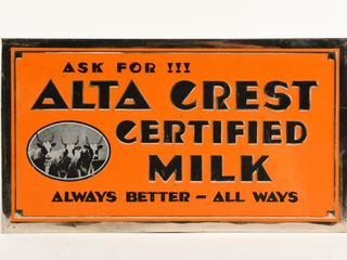 ASK FOR AlTA CREST CERTIFIED MIlK S S SIGN