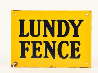 lUNDY FENCE S S PAINTED METAl SIGN
