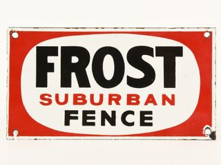 FROST SUBURBAN FENCE SSP SIGN