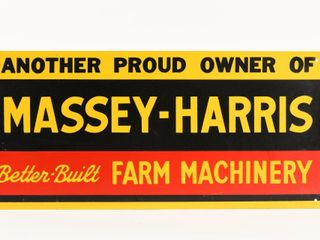 ANOTHER PROUD OWNER MASSEY HARRIS SST SIGN