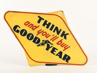 THINK AND YOU ll BUY GOODYEAR SST DIECUT SIGN