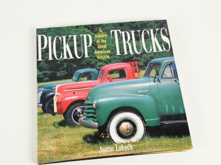 HISTORY OF GREAT AMERICAN PICKUP TRUCKS BOOK