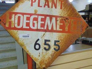 Hoegemeyer Plant Metal Sign