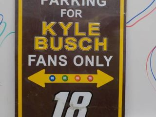 Reserved parking sign for Kyle Bush fans  18 17 1 2 Tall x 11 1 2 wide NEW in the plastic