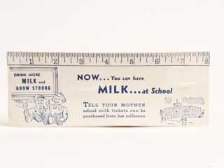NOW YOU CAN HAVE MIlK AT SCHOOl BlOTTER   RUlER