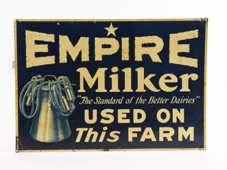 EMPIRE MIlKER USED ON THIS FARM SST SIGN