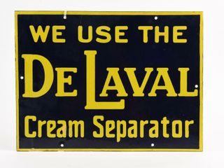 WE USE THE DE lAVAl CREAM SEPARATOR SSP SIGN