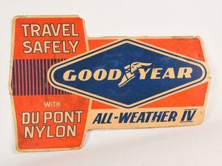 GOODYEAR  TRAVEl SAFElY All WEATHER  PlASTIC SIGN
