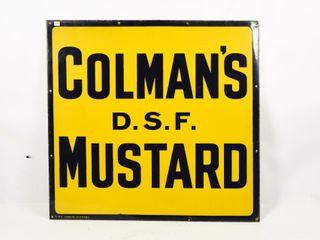 COlEMAN S D S F  MUSTARD SSP SIGN