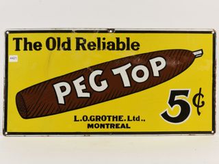 PEG TOP  OlD RElIABlE  CIGAR SSP SIGN
