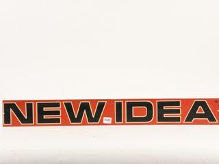 NEW IDEA S S AlUMINUM SIGN
