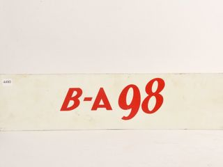 B A 98 S S PAINTED METAl SIGN