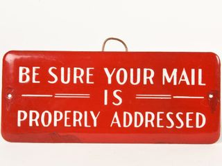 BE SURE YOUR MAIl IS PROPERlY ADDRESSED SSP SIGN