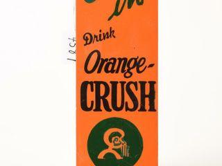 COME IN DRINK ORANGE CRUSH SSP PAlM PRESS