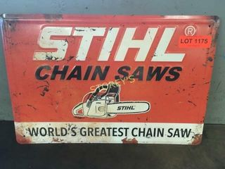 Stihl Chain Saws Tin Sign   18 x 12