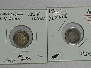 1854 w arrows  holed    1861 Half Dimes VG   AG