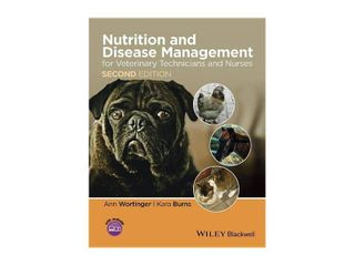 Nutrition and Disease Management for Veterinary Technicians and Nurses   2nd Edition by Ann Wortinger   Kara Burns  Paperback