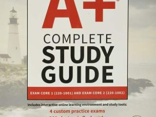 CompTIA A  Complete Study Guide  Exam Core 1 220 1001 and Exam Core 2 220 1002