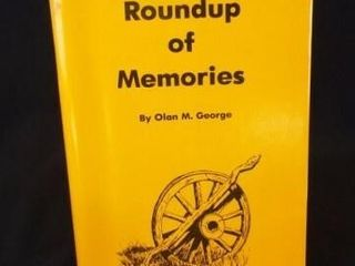 Roundup of Memories  George  Signed