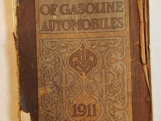 Handbook of Gasoline Automobiles 1911 by Association of licensed Automobile Manufacturers   binding is rough