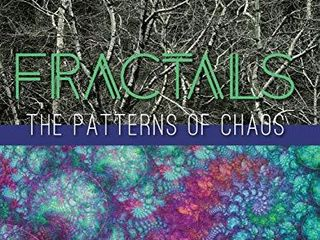 Fractals  The Patterns of Chaos  Discovering a New Aesthetic of Art  Science  and Nature  A Touchstone Book
