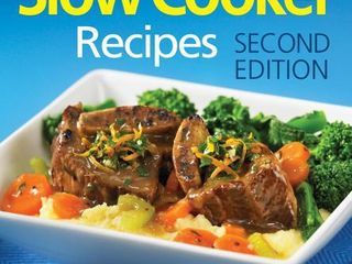 The 150 Best Slow Cooker Recipes Cookbook Second Edition  Paperback 288 Pages  Retail  24 95