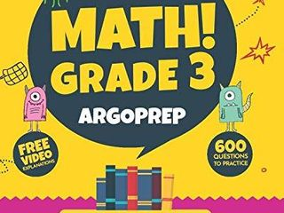 Introducing MATH  Grade 3 by ArgoPrep  600  Practice Questions