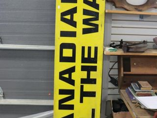 CANADIAN All THE WAY TIN SIGN 78 X18