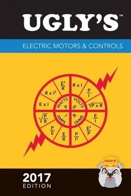 Ugly s Electric Motors   Controls  2017 Edition   3rd Edition  Hardcover