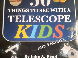 50 Things To See With A Telescope Kids Book