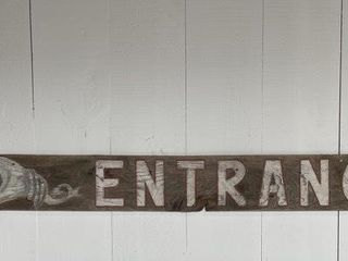 Very Old Hand Painted Merchants Entrance Sign