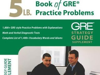 5 lb  Book of GRE Practice Problems  Strategy Guide  Includes Online Bonus Questions