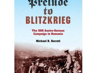 Prelude to Blitzkrieg    Twentieth Century Battles  by Michael B Barrett  Hardcover