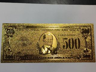 24K Gold  500 Bill  Collectors item only  Not legal tender