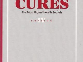 Underground Cures  The Most Urgent Health Secrets  Edition IV