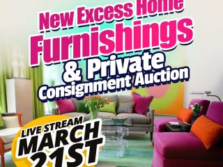 Live Stream: New Excess Home Furnishings & Private Consignment Auction