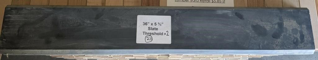 2  36  Slate Thresholds