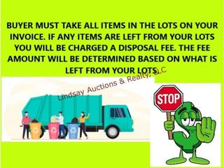 BUYER MUST TAKE All ITEMS IN THE lOTS ON YOUR