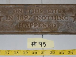BRASS NOTHING HAPPENED SIGN